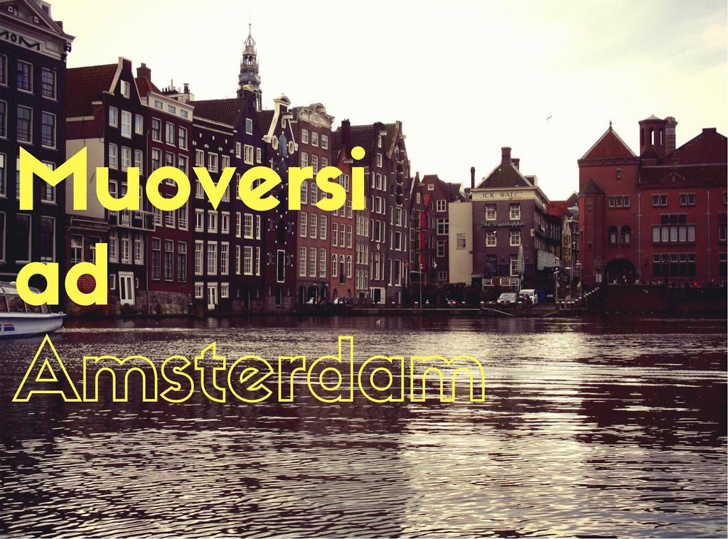 Muoversi ad Amsterdam : di taxi, bus, tram, treni ed imbarcazioni ...