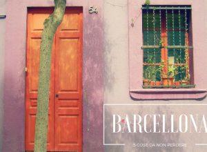 Barcellona : le 5 cose da non perdere