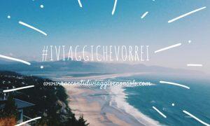 #IVIAGGICHEVORREI : STATI UNITI ON THE ROAD